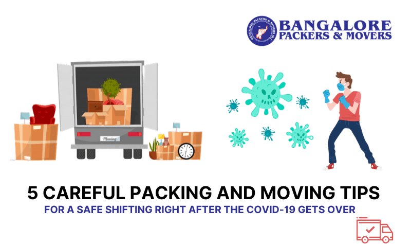 5 careful packing and moving tips for a safe shifting right after the COVID-19 gets over